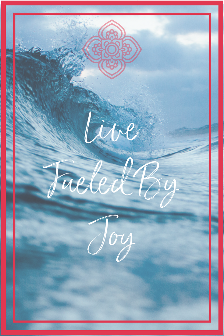 Live Fueled By Joy